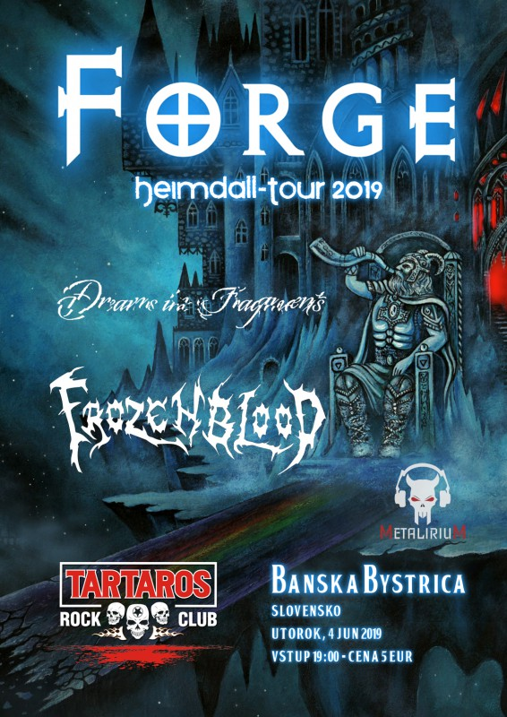 FORGE: Heimdall Tour 2019