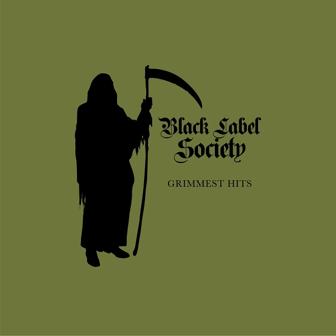 BLACK LABEL SOCIETY - Grimmest Hits