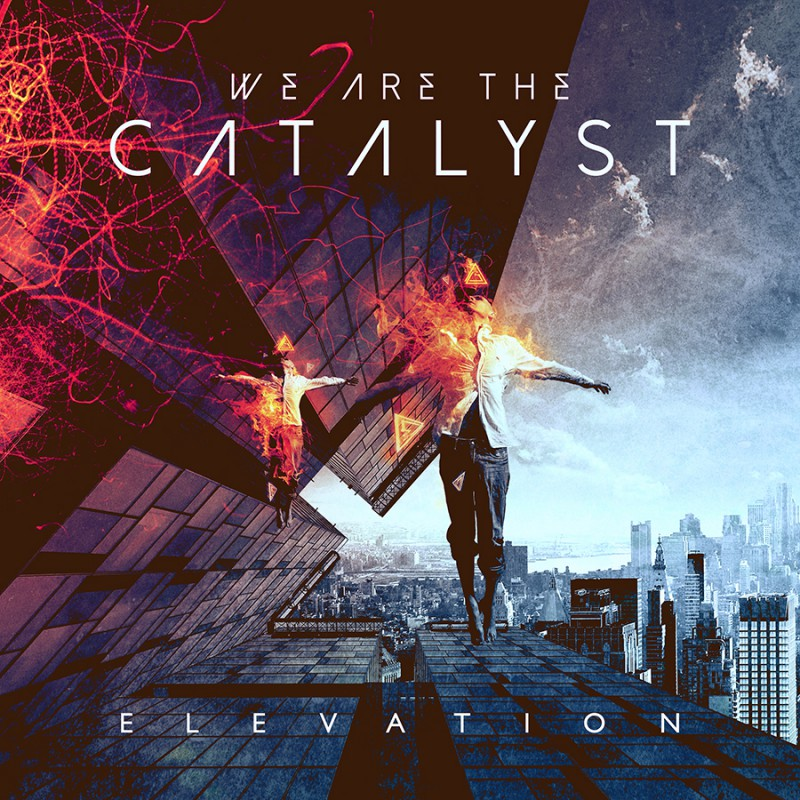 WE ARE THE CATALYST - Elevation