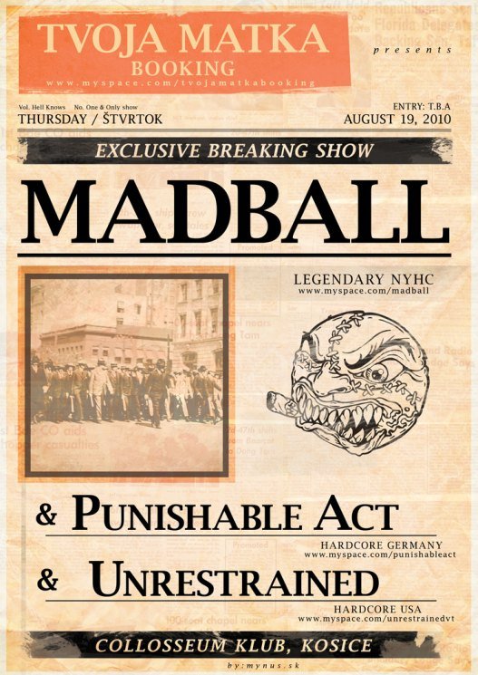 MADBALL, The River Card, Unrestrained, Punishable Act