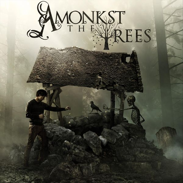 AMONKST THE TREES - Amonkst the Trees