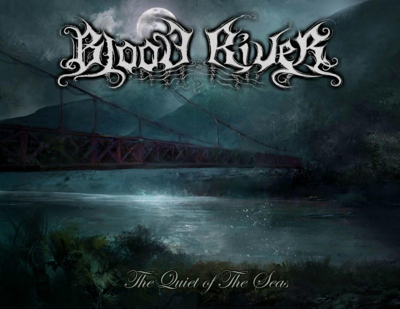 BLOOD RIVER - The Quiet Of The Seas