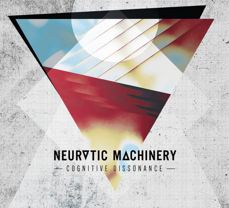 NEUROTIC MACHINERY - Cognitive Dissonance
