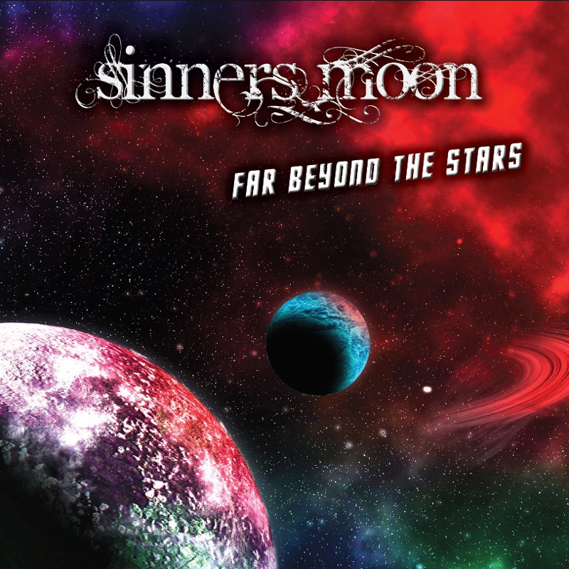 SINNERS MOON - Far Beyond The Stars