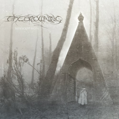 THE DROWNING - Senescent Sings